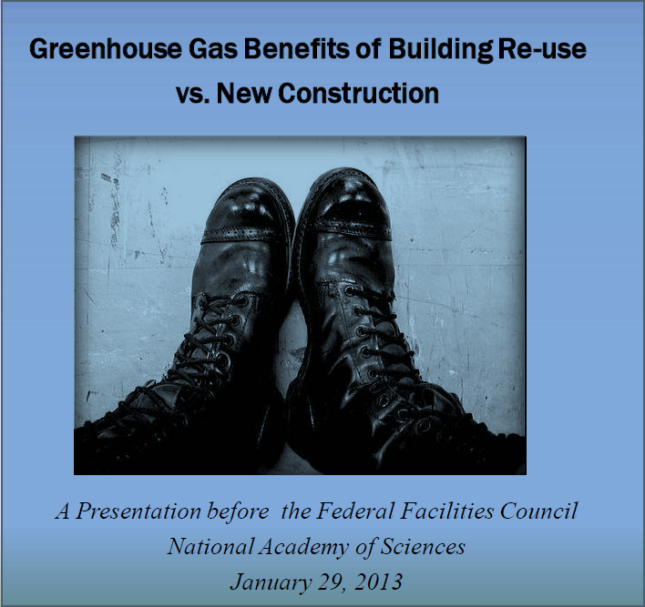 Green House Gas - Benefits of Building Re-use vs. New Construction